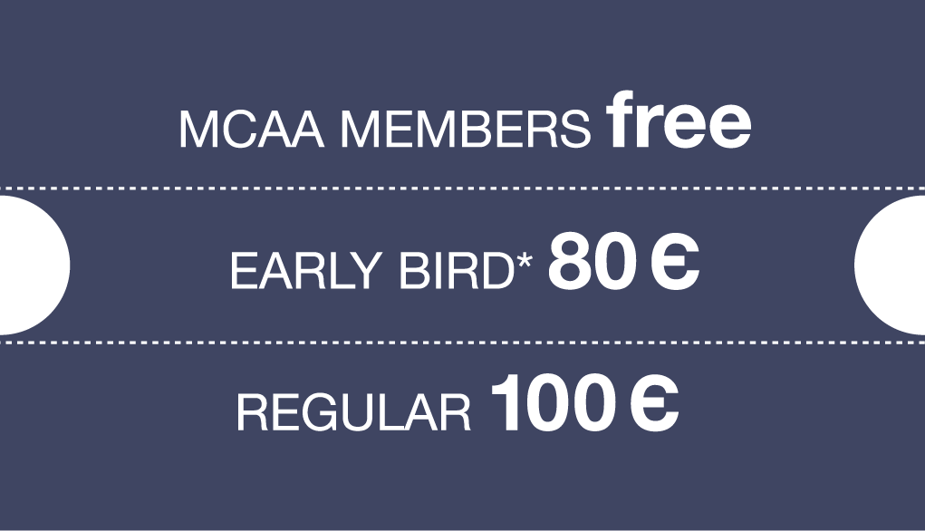 Prices early bird 80 euro, Regular 100 euro, Members free