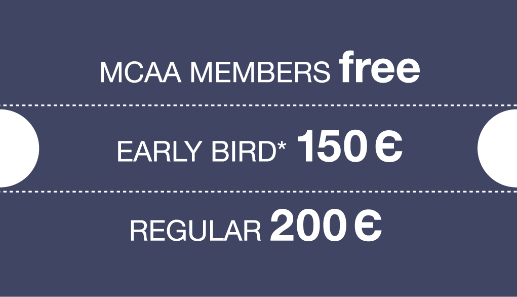 Prices early bird 150 euro, Regular 200 euro, Members free